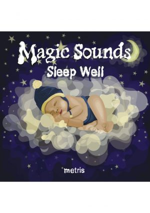 Magic Sounds – sleep well  (PŁYTA CD) – pogromca kolek niemowlęcych